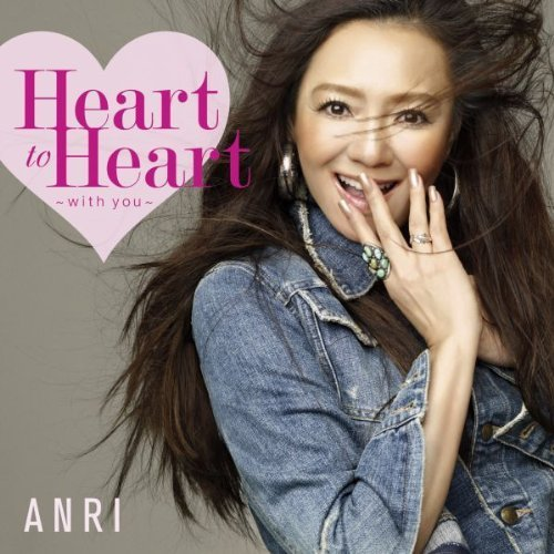 杏里 Anri - Heart to Heart ~with you~ (2011)
